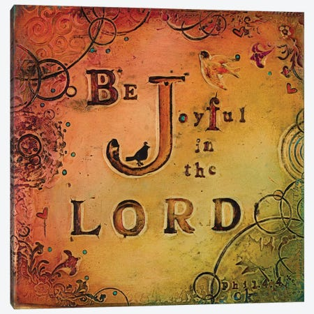 Be Joyful Canvas Print #CKI3} by Carolyn Kinnison Canvas Art Print