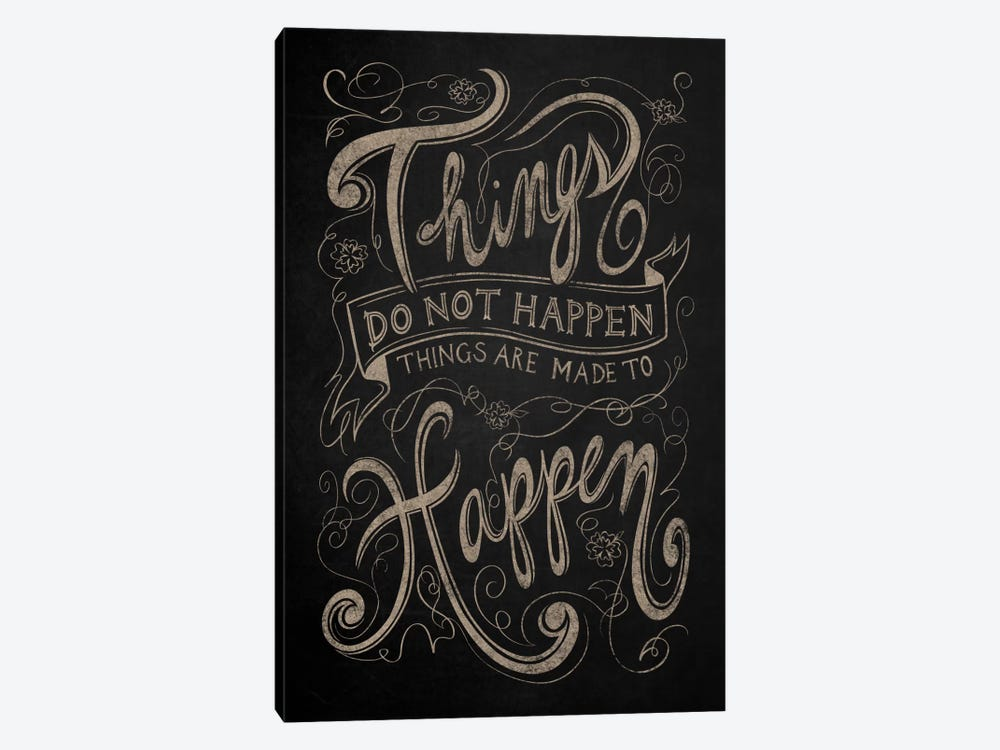 Things Do Not Happen by 5by5collective 1-piece Canvas Artwork