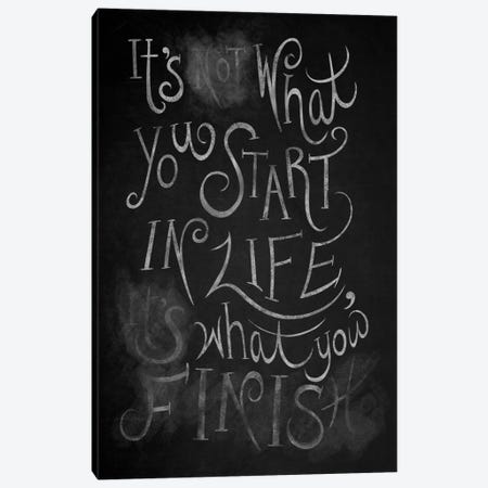 It's What You Finish Canvas Print #CLL14} by 5by5collective Canvas Print