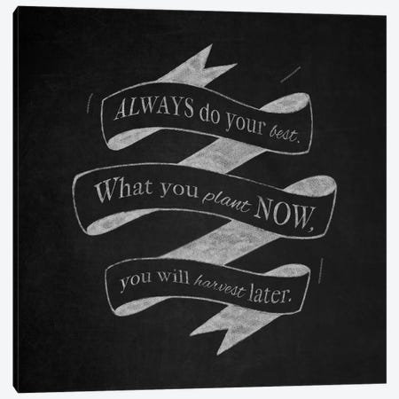 Always Do Your Best Canvas Print #CLL1} by 5by5collective Canvas Print