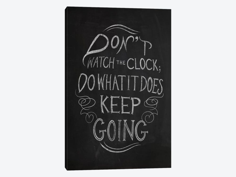 Don't Watch the Clock by 5by5collective 1-piece Canvas Print