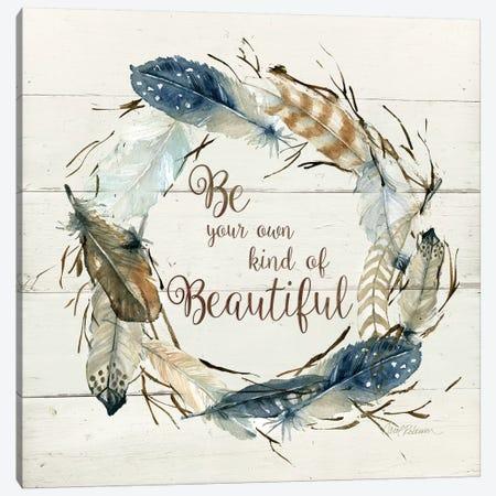 Own Kind of Beautiful Canvas Print #CRO1041} by Carol Robinson Canvas Artwork