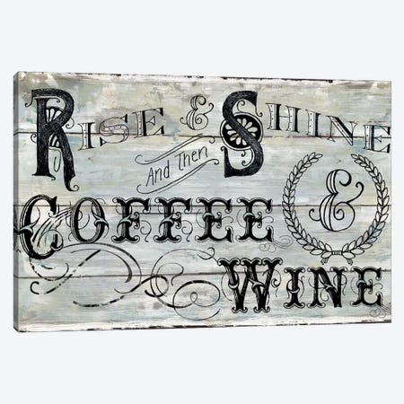 Rise Shine Wine Canvas Print #CRO1048} by Carol Robinson Canvas Wall Art