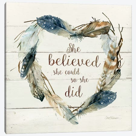 She Believed She Could Canvas Print #CRO1049} by Carol Robinson Canvas Artwork