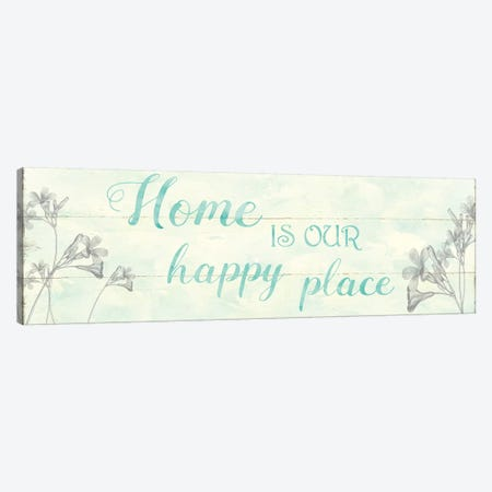 Home Is Our Happy Place Canvas Print #CRO1117} by Carol Robinson Canvas Print
