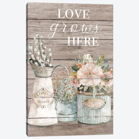 Love Grows Here Canvas Print #CRO1125} by Carol Robinson Canvas Wall Art