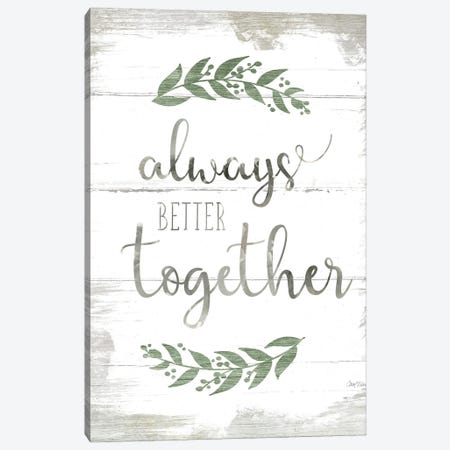 Always Better Together Canvas Print #CRO1158} by Carol Robinson Canvas Art
