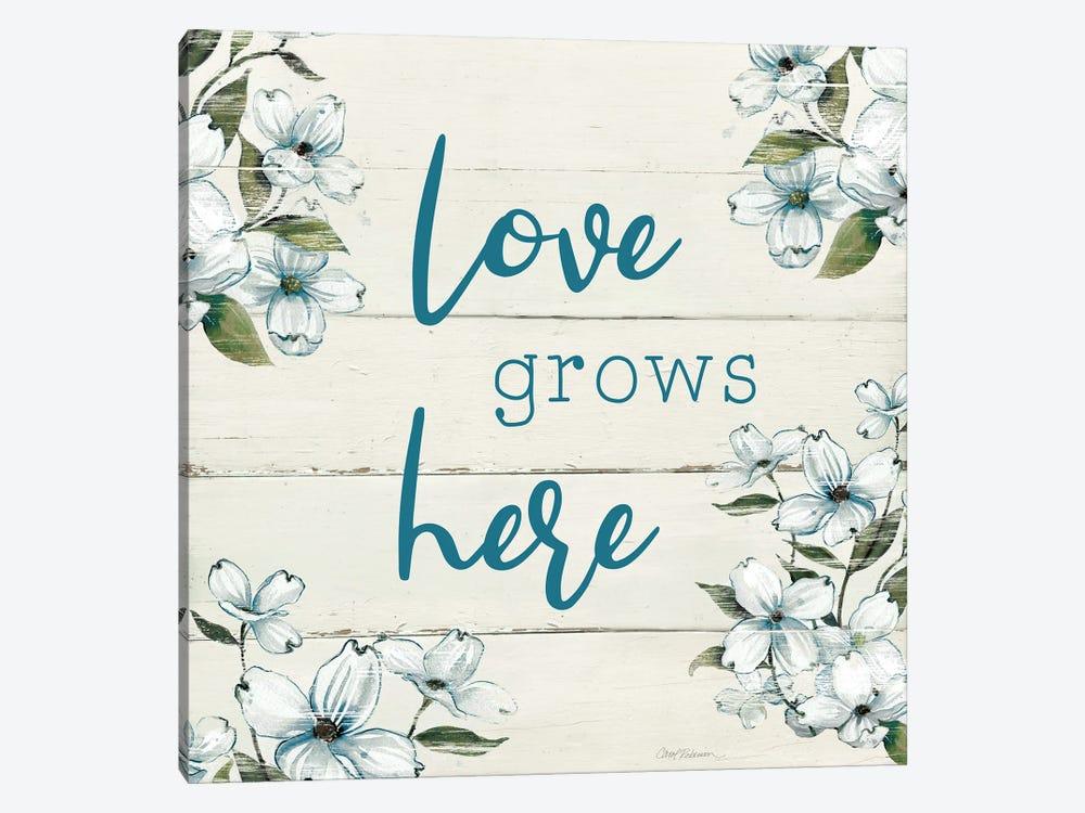 Love Grows Here by Carol Robinson 1-piece Art Print