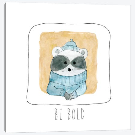 Be Bold Canvas Print #CRO122} by Carol Robinson Canvas Art