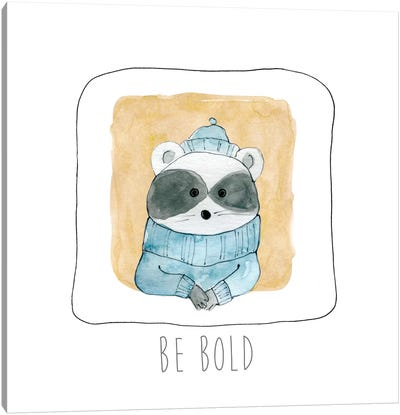 Be Bold Canvas Art Print