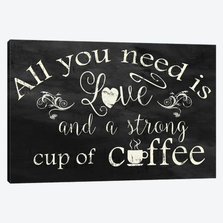 Strong Coffee Canvas Print #CRO1299} by Carol Robinson Canvas Art Print