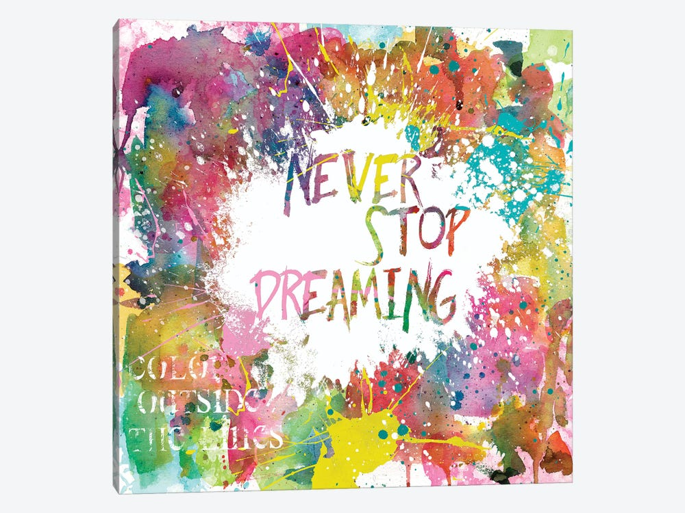 Never Stop Dreaming by Carol Robinson 1-piece Canvas Art