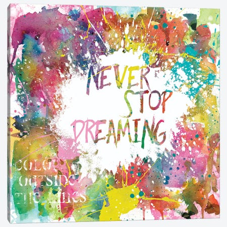 Never Stop Dreaming Canvas Print #CRO162} by Carol Robinson Canvas Artwork