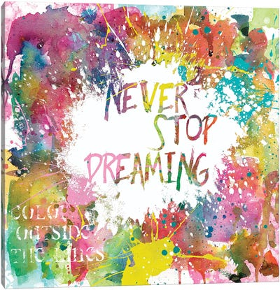 Never Stop Dreaming Canvas Art Print