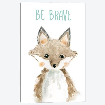 Be Brave Fox Canvas Print #CRO565} by Carol Robinson Canvas Art Print