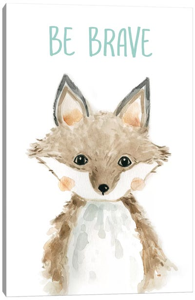 Be Brave Fox Canvas Art Print