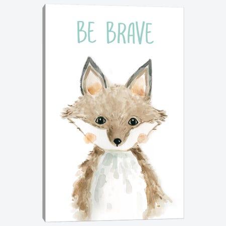 Be Brave Fox Canvas Print #CRO565} by Carol Robinson Canvas Art Print
