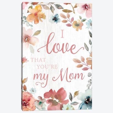 Love Mom Canvas Print #CRO633} by Carol Robinson Canvas Artwork
