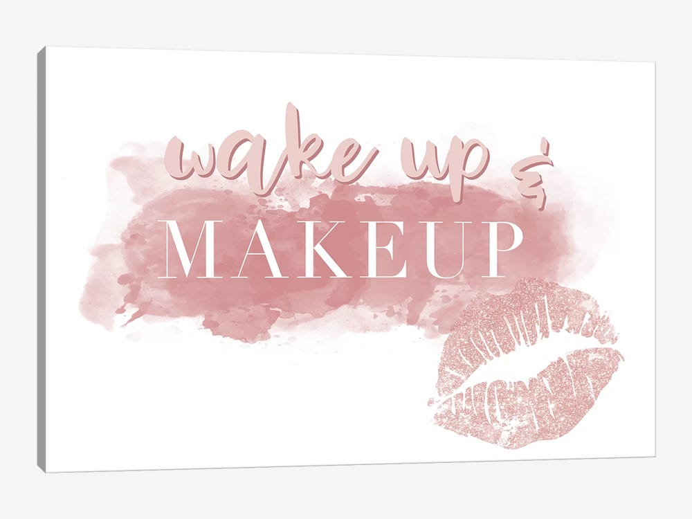 Wake Up And Makeup by Natalie Carpentieri 1-piece Canvas Print