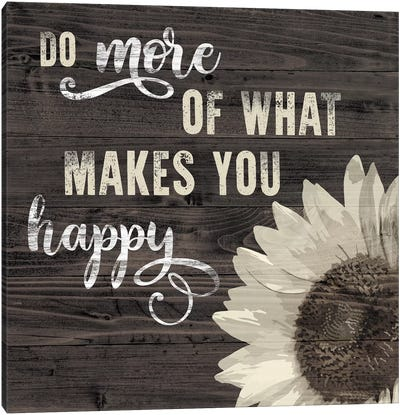 What Makes You Happy Canvas Art Print