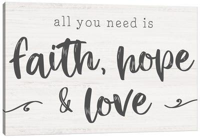 Faith, Hope, Love Canvas Art Print