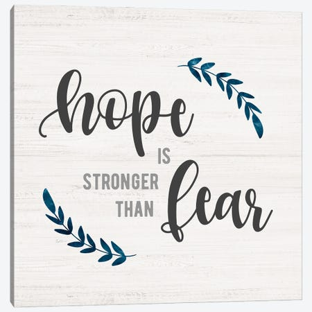 Hope is Stronger Canvas Print #CRP170} by Natalie Carpentieri Canvas Artwork