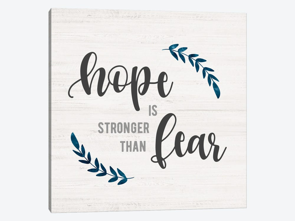 Hope is Stronger by Natalie Carpentieri 1-piece Canvas Art
