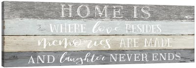 Home is Where Canvas Art Print