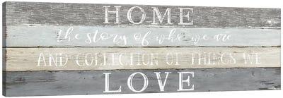 Home Love Canvas Art Print