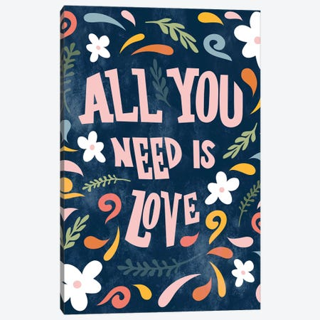 All You Need Is Love Canvas Print #CRP73} by Natalie Carpentieri Canvas Wall Art