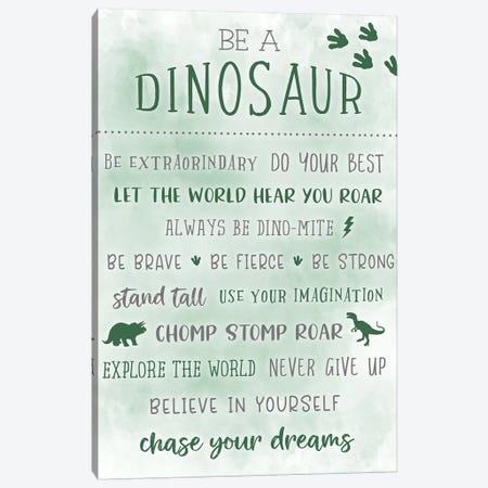 Be A Dinosaur Canvas Print #CRP76} by Natalie Carpentieri Canvas Art Print