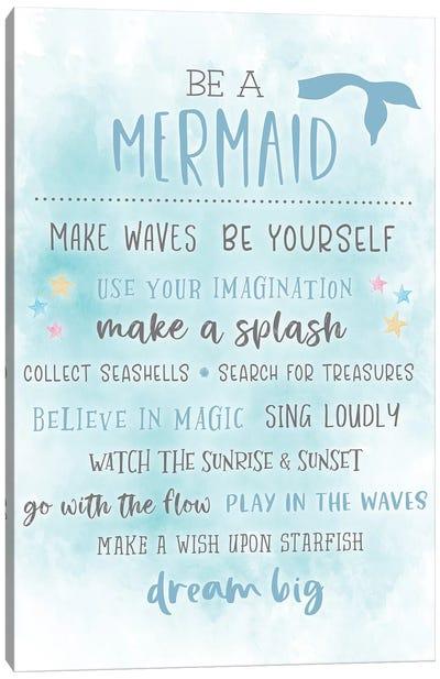 Be A Mermaid Canvas Art Print