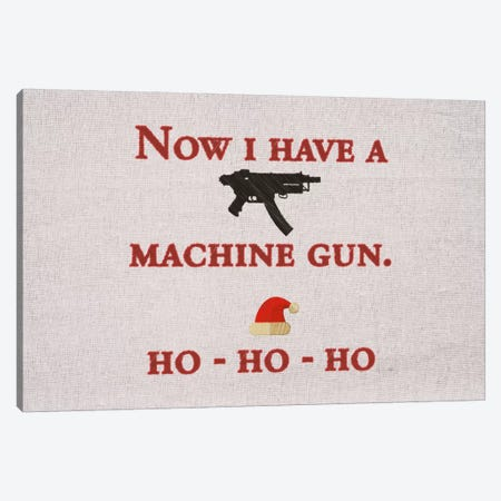 Now I Have A Machine Gun Canvas Print #CSD2} by 5by5collective Canvas Art