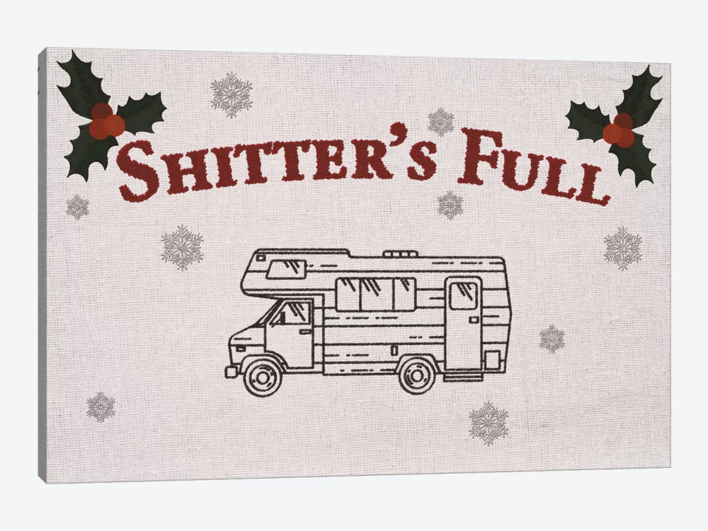 Shitter's Full by 5by5collective 1-piece Art Print