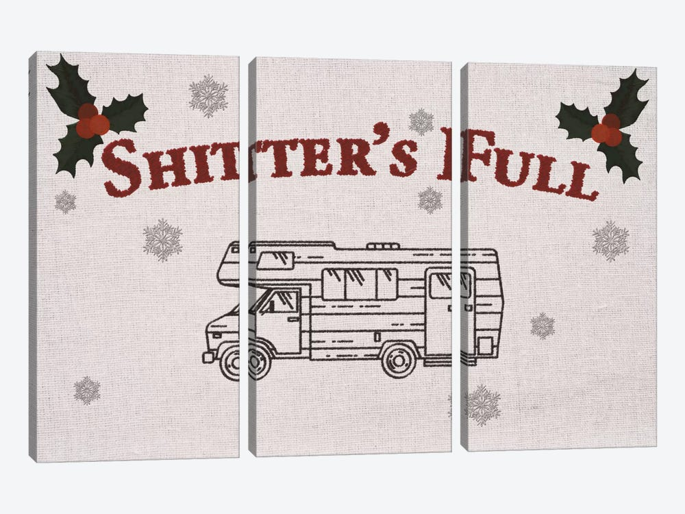 Shitter's Full by 5by5collective 3-piece Canvas Art Print