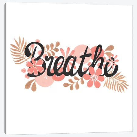 Breathe Black Square Paper Canvas Print #CTA13} by CreatingTaryn Canvas Art Print