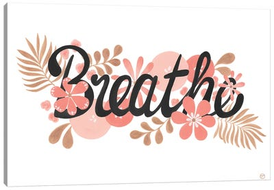Breathe Black On White Paper Canvas Art Print