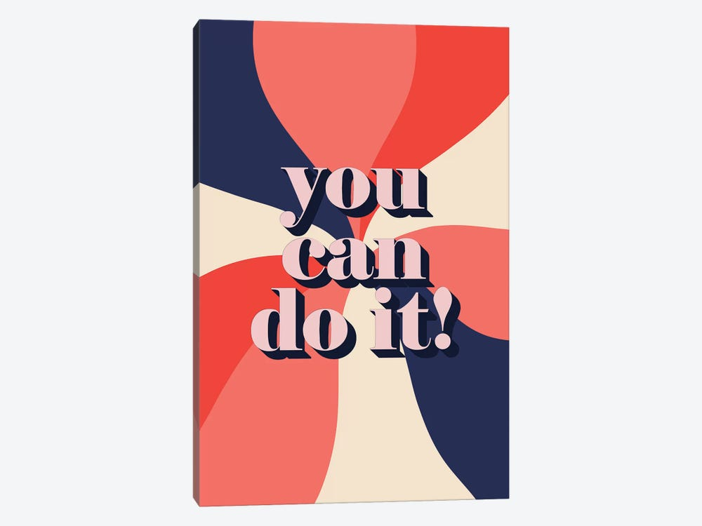 You Can Do It by Emanuela Carratoni 1-piece Canvas Art