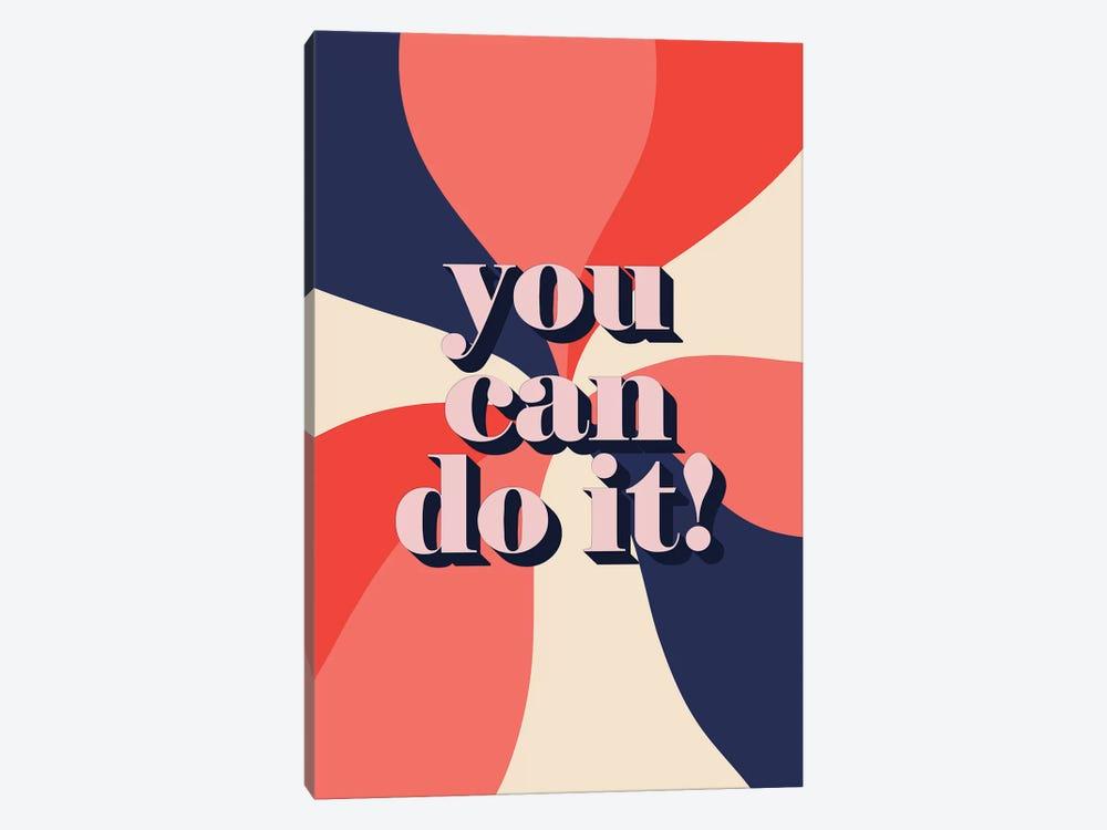 You Can Do It by Emanuela Carratoni 1-piece Canvas Art