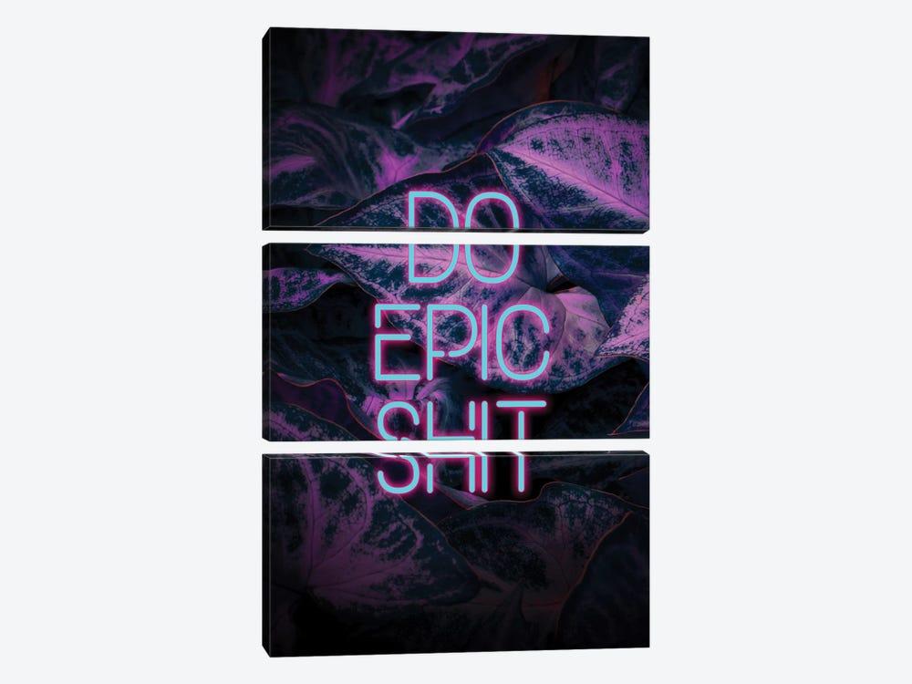 Do Epic Shit by Emanuela Carratoni 3-piece Canvas Print