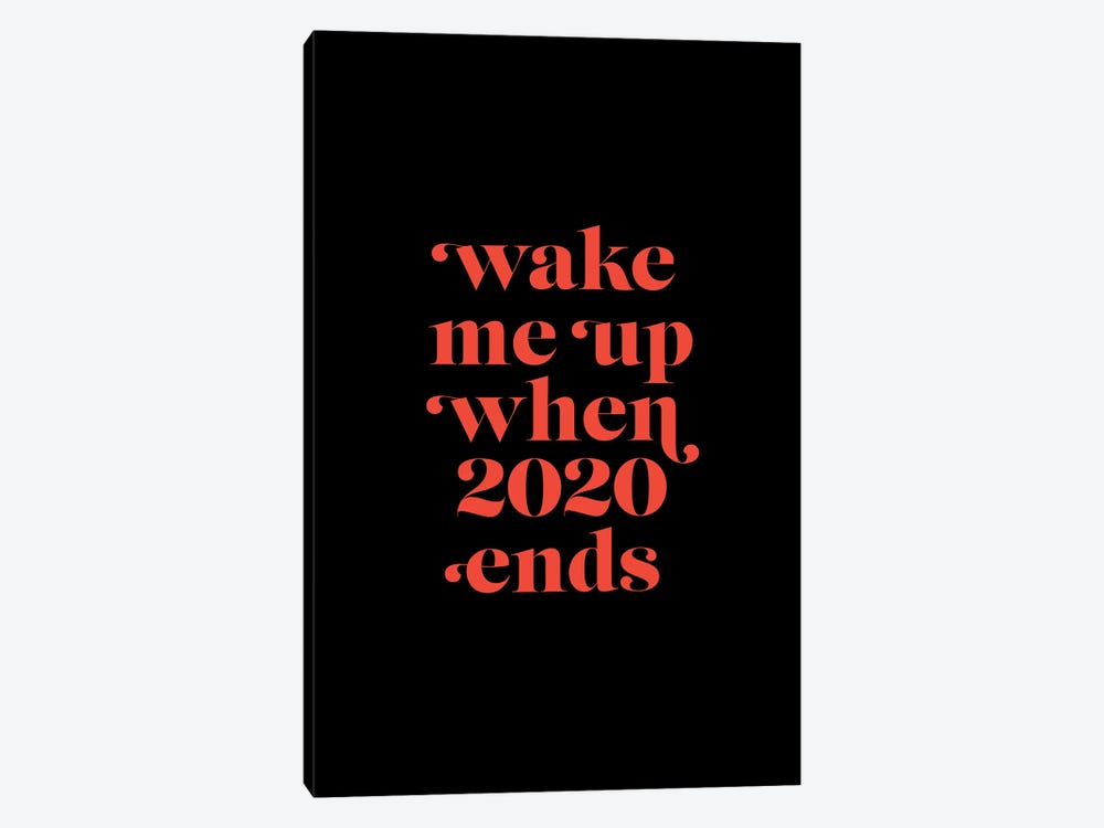 Wake me up when 2020 by Emanuela Carratoni 1-piece Canvas Art Print