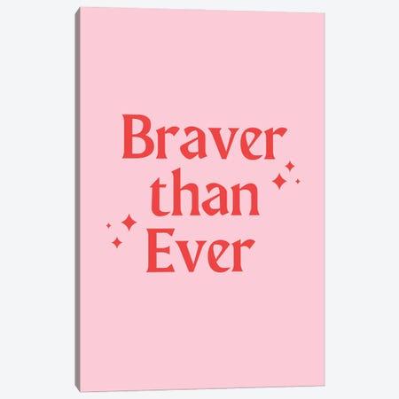 Braver Than Ever Canvas Print #CTI281} by Emanuela Carratoni Canvas Print