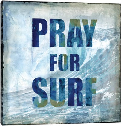 Pray For Surf Canvas Art Print