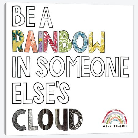 Be A Rainbow Quote Canvas Print #CTZ37} by Paper Cutz Art Print