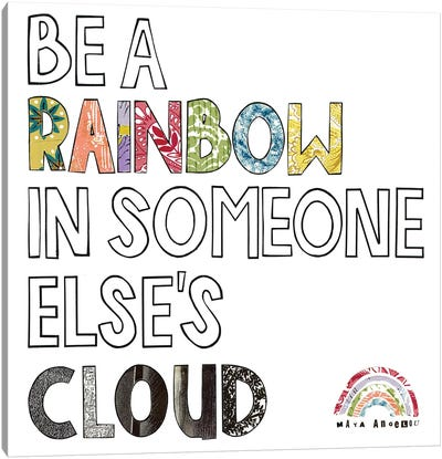 Be A Rainbow Quote Canvas Art Print