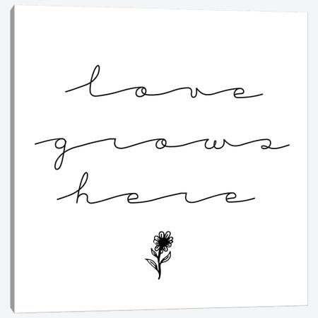 Love Grows Here Canvas Print #CVA266} by Chelsea Victoria Canvas Print