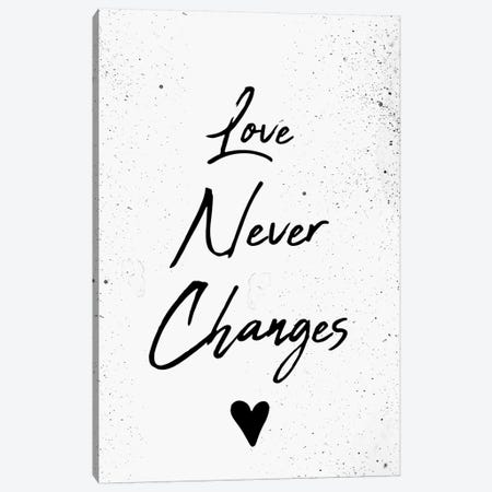 Love Never Changes Canvas Print #CVA267} by Chelsea Victoria Canvas Print