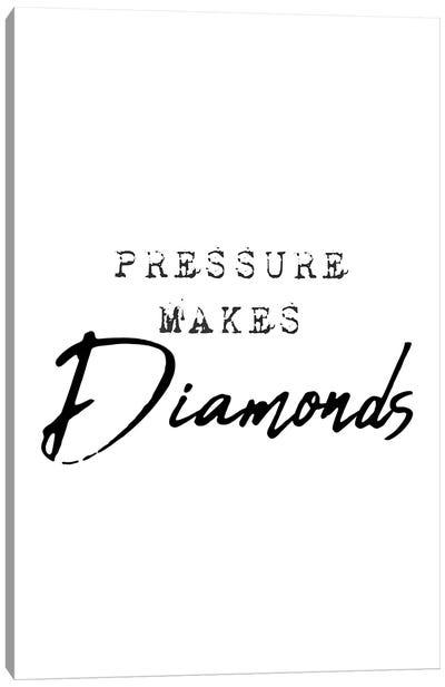 Pressure Makes Diamonds Canvas Art Print