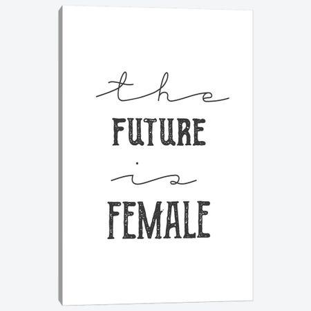 The Future Is Female Canvas Print #CVA274} by Chelsea Victoria Canvas Artwork