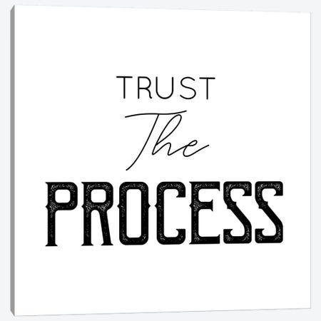 Trust The Process Canvas Print #CVA277} by Chelsea Victoria Canvas Artwork